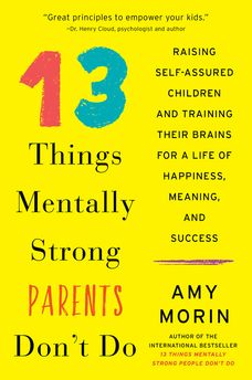 13 Things Mentally Strong Parents Don
