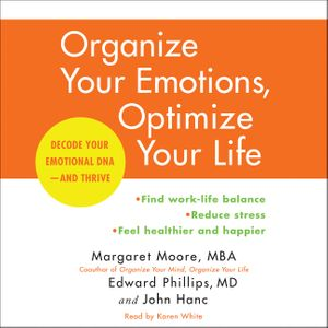 Organize Your Emotions, Optimize Your Life book image