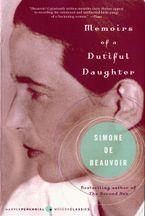 Memoirs of a Dutiful Daughter eBook  by Simone de Beauvoir