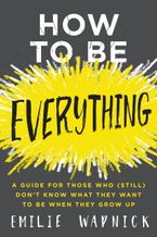 how-to-be-everything