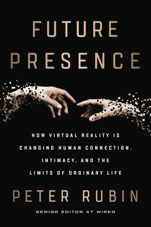 Future Presence Hardcover  by