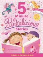 Pinkalicious: 5-Minute Pinkalicious Stories Hardcover  by Victoria Kann
