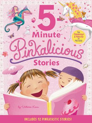 Pinkalicious: 5-Minute Pinkalicious Stories: Includes 12 Pinkatastic Stories! (Pinkalicious) Hardcover  by Victoria Kann