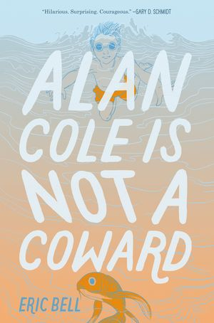 Alan Cole Is Not a Coward book image