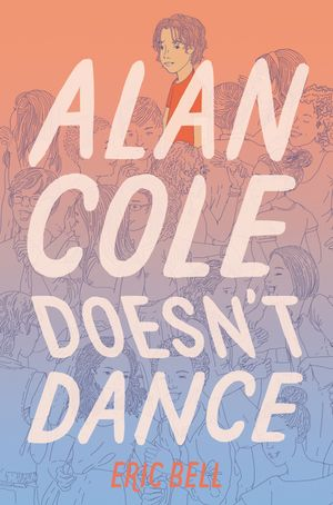 Alan Cole Doesn't Dance book image