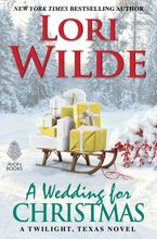 A Wedding for Christmas Hardcover  by Lori Wilde