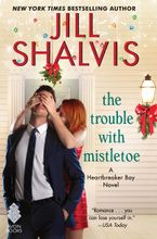 Trouble with Mistletoe Hardcover  by Jill Shalvis