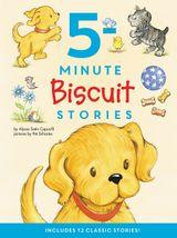 Biscuit: 5-Minute Biscuit Stories