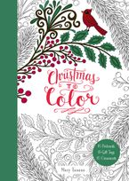 Christmas to Color: 10 Postcards, 15 Gift Tags, 10 Ornaments Paperback  by Mary Tanana