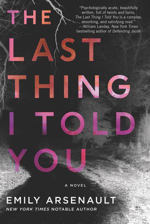 The Last Thing I Told You book image
