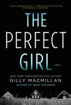 The Perfect Girl Hardcover  by Gilly Macmillan