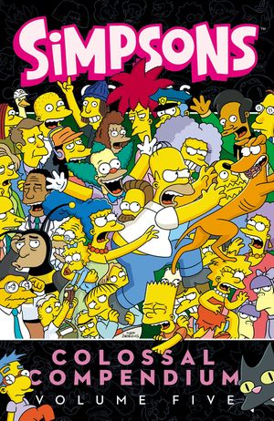 Simpsons Comics Colossal Compendium: Volume 5 book image