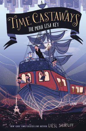 Time Castaways #1: The Mona Lisa Key (Time Castaways 1) Paperback  by