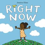 Right Now Hardcover  by Jessica Olien