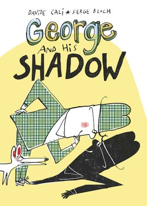 George and His Shadow book image