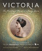 Victoria: The Heart and Mind of a Young Queen Hardcover  by Helen Rappaport