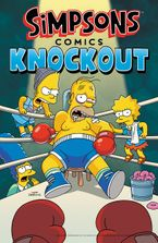 Simpsons Comics Knockout Paperback  by Matt Groening
