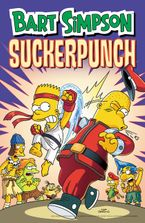 Bart Simpson Suckerpunch Paperback  by Matt Groening