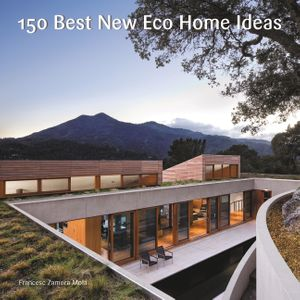 150 Best New Eco Home Ideas book image