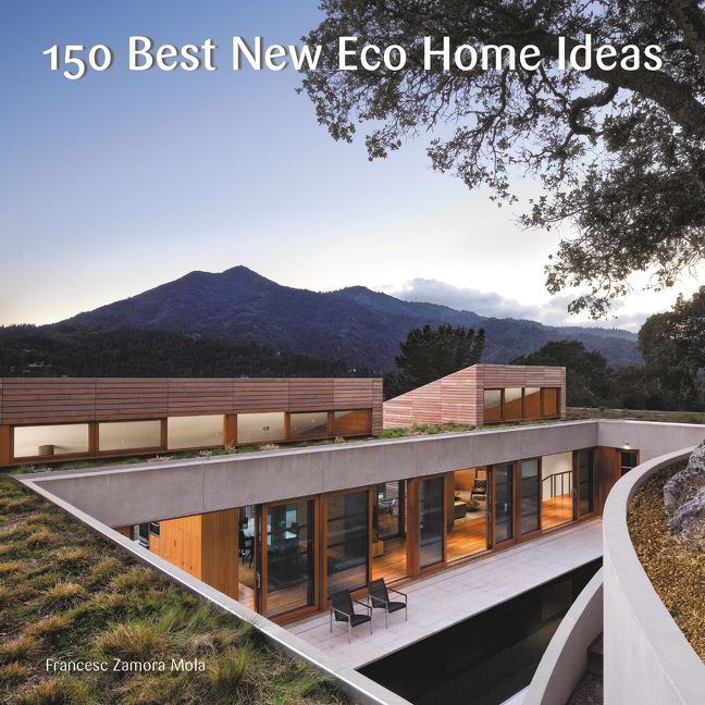 eco home design. Read a Sample Enlarge Book Cover 150 Best New Eco Home Ideas  none Hardcover
