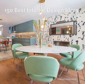 150 Best Interior Design Ideas book image