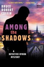 Among The Shadows Paperback  by Bruce Robert Coffin