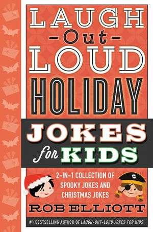 Laugh-Out-Loud Holiday Jokes for Kids book image
