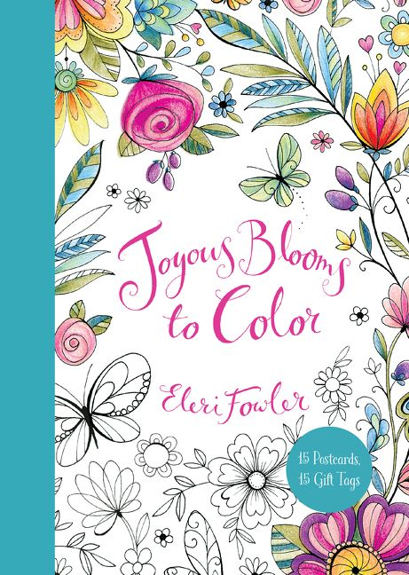 Joyous Blooms To Color 15 Postcards Gift Tags