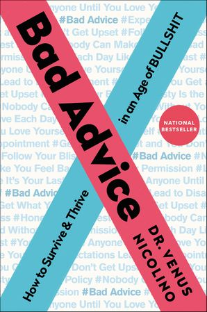 Bad Advice: How to Survive and Thrive in an Age of Bullshit