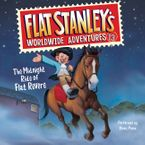 Flat Stanley's Worldwide Adventures #13: The Midnight Ride of Flat Revere Unabri Downloadable audio file UBR by Jeff Brown