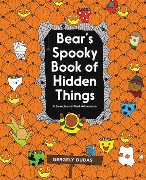 Bear's Spooky Book of Hidden Things book image
