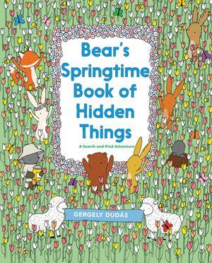 Bear's Springtime Book of Hidden Things book image