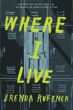 Where I Live Hardcover  by Brenda Rufener