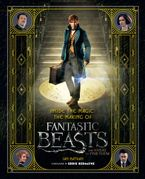 Inside the Magic: The Making of Fantastic Beasts and Where to Find Them Hardcover  by Ian Nathan