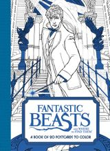 Fantastic Beasts and Where to Find Them: A Book of 20 Postcards to Color
