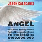 Angel Downloadable audio file UBR by Jason Calacanis