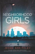 Neighborhood Girls Hardcover  by Jessie Ann Foley