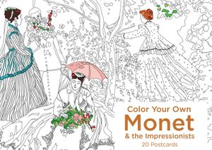 Color Your Own Monet and the Impressionists 20 Postcards book image