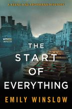 The Start of Everything Paperback  by Emily Winslow