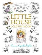 Little House Coloring Book Paperback  by Laura Ingalls Wilder