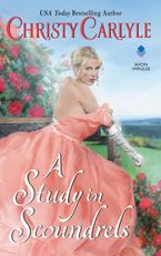 A Study in Scoundrels Paperback  by Christy Carlyle