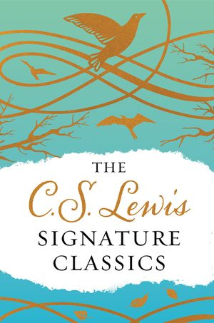 The C. S. Lewis Signature Classics (Gift Edition) book image