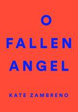 O Fallen Angel