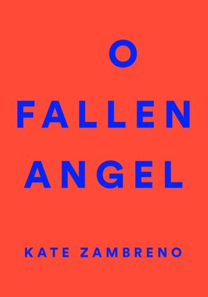 O Fallen Angel book image