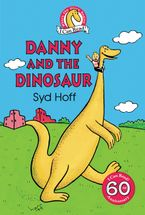 Danny and the Dinosaur Hardcover  by Syd Hoff