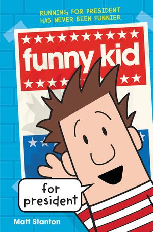 Funny Kid for President book image