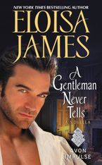 A Gentleman Never Tells Paperback  by Eloisa James