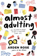 Almost Adulting Hardcover  by Arden Rose