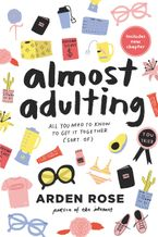 Almost Adulting Paperback  by Arden Rose