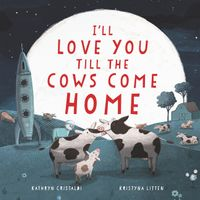 ill-love-you-till-the-cows-come-home